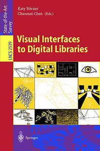 Visual Interfaces to Digital Libraries (Lecture Notes in Computer Science) by