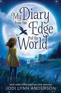 My Diary from the Edge of the World By Anderson, Jodi Lynn -Hcover