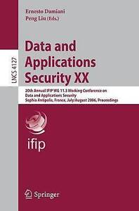Data and Applications Security XX: 20th Annual IFIP WG 11.3 Working Conference
