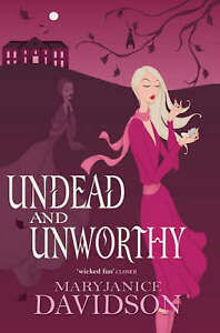 Davidson, MaryJanice, Undead and Unworthy (Undead 7), Very Good Book