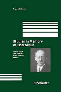 NEW Studies in Memory of Issai Schur