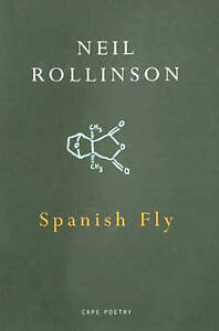 Spanish Fly (Cape Poetry) by Rollinson, Neil
