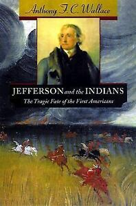Belknap-Press-Jefferson-and-the-Indians-The-Tragic-Fate-of-the-First
