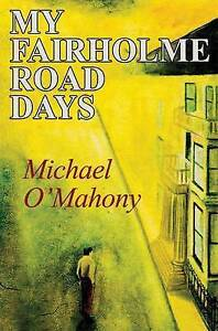 My-Fairholme-Road-Days-by-Michael-O-039-Mahony-Paperback-2014