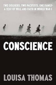 Conscience: Two Soldiers, Two Pacifists, One Family