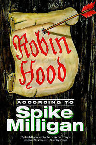 Good, Robin Hood According to Spike Milligan, Milligan, Spike, Book