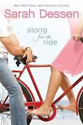 Along for The Ride Sarah Dessen