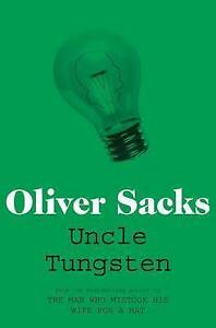 Uncle Tungsten: Memories of a Chemical Boyhood by Oliver Sacks (Paperback)-F061