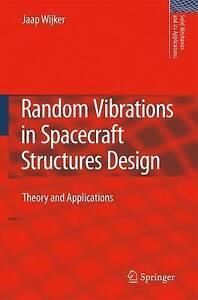 Random Vibrations in Spacecraft Structures Design, Jaap J. Wijker