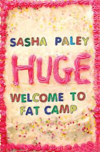 HUGE by Sasha Paley : WH2-H : PB378 : NEW BOOK