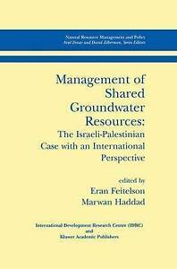 Management of Shared Groundwater Resources - The Israeli-Palestinian-ExLibrary
