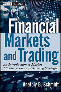 Financial Markets and Trading, Anatoly B. Schmidt