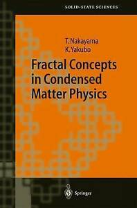 Fractal Concepts in Condensed Matter Physics (Springer Series in Solid-State Sci