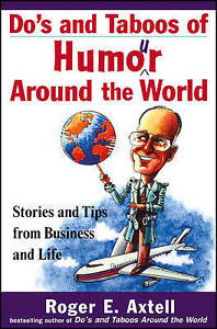 Do′s and Taboos of Humor Around the World, Roger E. Axtell