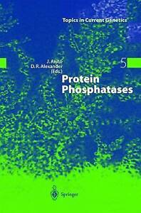 NEW Protein Phosphatases (Topics in Current Genetics)
