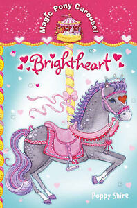 Very Good, Magic Pony Carousel 2: Brightheart, Shire, Poppy, Book