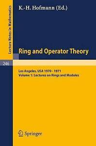 Tulane University Ring and Operator Theory Year, 1970-1971: Vol. 1: Lectures on