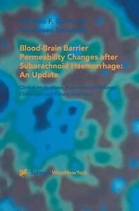 Blood-Brain Barrier Permeability Changes after Subarachnoid Haemorrhage: An Upda