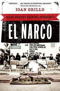 El-Narco-Inside-Mexicos-Criminal-Insurgency-by-Ioan-Grillo-2012-Paperback