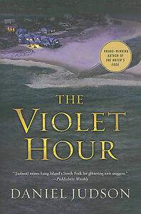 The Violet Hour by Judson, Daniel -Paperback