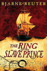 The Ring of the Slave Prince,Reuter, Bjarne,Very Good Book mon0000024758