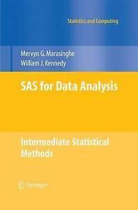 SAS for Data Analysis: Intermediate Statistical Methods by Marasi 9781489987723