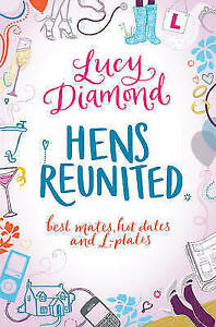 Hens Reunited by Lucy Diamond (Paperback) New Book