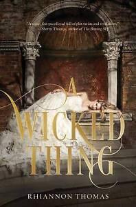 A Wicked Thing by Rhiannon Thomas Hardback 2015 - Norwich, United Kingdom - A Wicked Thing by Rhiannon Thomas Hardback 2015 - Norwich, United Kingdom