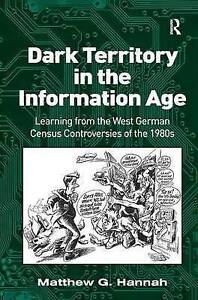 Dark Territory in the Information Age-ExLibrary
