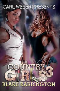 Country Girls 3: Carl Weber Presents by Karrington, Blake -Paperback