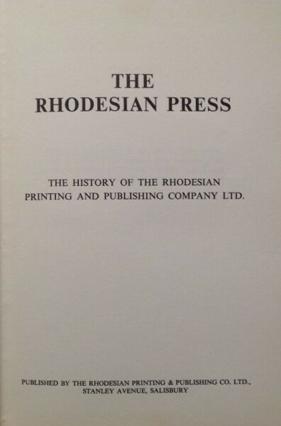 The Rhodesian Press - W D Gale - Hardcover