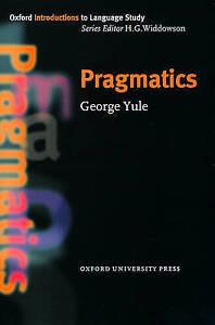 Pragmatics by George Yule (Paperback, 1996) NEW BOOK OXFORD PRESS