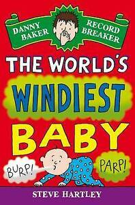 Hartley  Steve-Danny Baker Record Breaker (6): The World`S Windiest Bab BOOK NEW