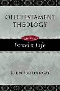 Israel's Life by John Goldingay (Microfilm, 2009)