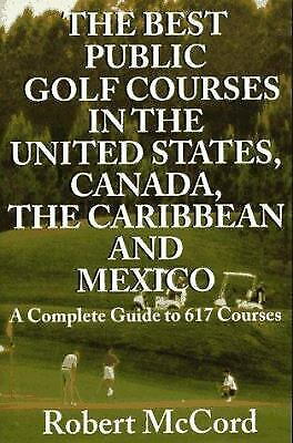 Best 499 Public Golf Courses in the United States, Canada, Mexico and the