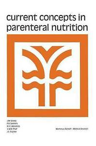 NEW Current Concepts in Parenteral Nutrition