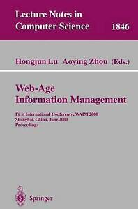 Web-Age Information Management: First International Conference, WAIM-ExLibrary