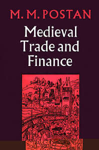 NEW Mediaeval Trade and Finance by M. M. Postan