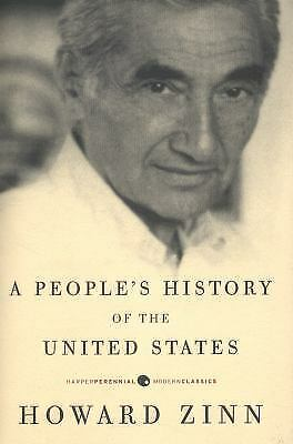 A People's History of the United States by Howard (Zinn A Peoples History Of The United States)