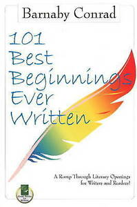 101 Best Beginnings Ever Written by Barnaby Conrad, New Paperback Book