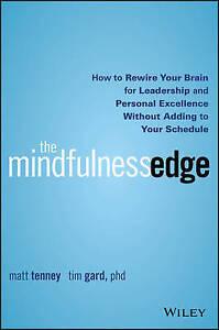 The Mindfulness Edge, Matt Tenney