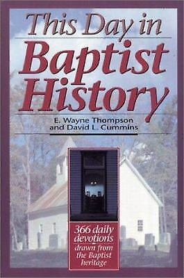 This Day In Baptist History   Three Hundred Sixty Six Daily Devotions Drawn