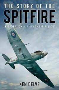 Delve-The Story Of The Spitfire  BOOK NEW