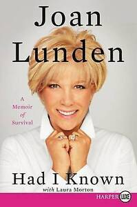 Had I Known: A Memoir of Survival by Lunden, Joan 9780062416872 -Paperback