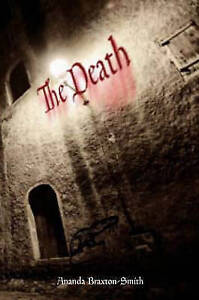 Death, The: The Horror of the Plague 'Drum S. Ananda Braxton-Smith