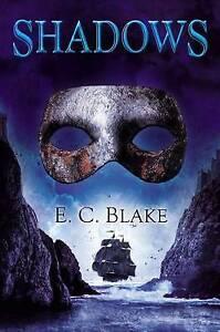 Shadows By Blake, E. C. -Paperback