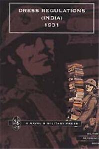 Dress Regulations (India): 1931 by Govt. of India (Paperback, 2000)
