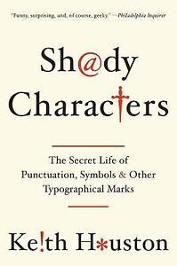 Shady-Characters-The-Secret-Life-of-Punctuation-Symbols-and-Other