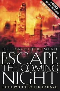 Escape-the-Coming-Night-by-David-Jeremiah-and-Carole-C-Carlson-2001