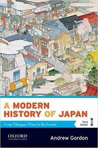 A Modern History of Japan From Tokugawa Times to the Present 3rd Edition
